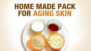 Home made Pack for Ageing Skin - Dr. Divya - Beauty Mantra