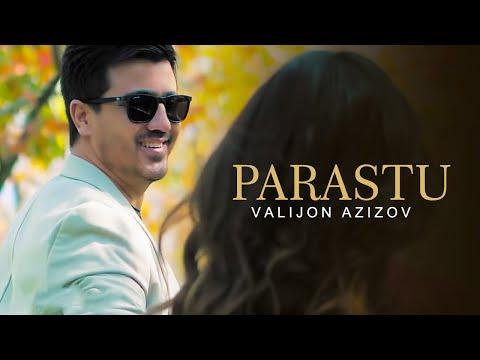 Валичон Азизов - Парасту Valijon Azizov - Parastu 2019