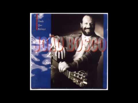 João Bosco - Na onda que balança [1994]