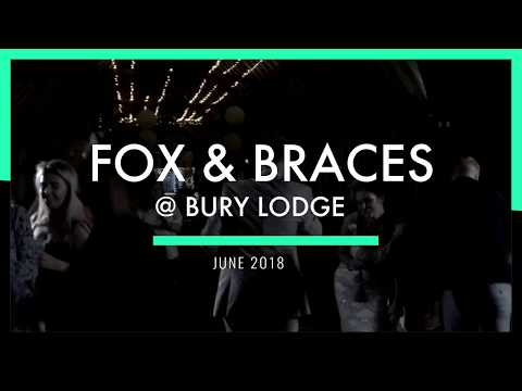 Fox and Braces @ Bury Lodge Wedding venue, Stanstead - June 2018