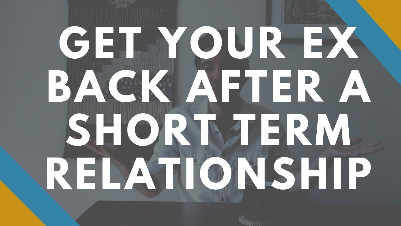 short term relationship breakup