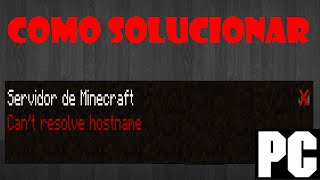 PC|Como solucionar el Can´t resolve hostname