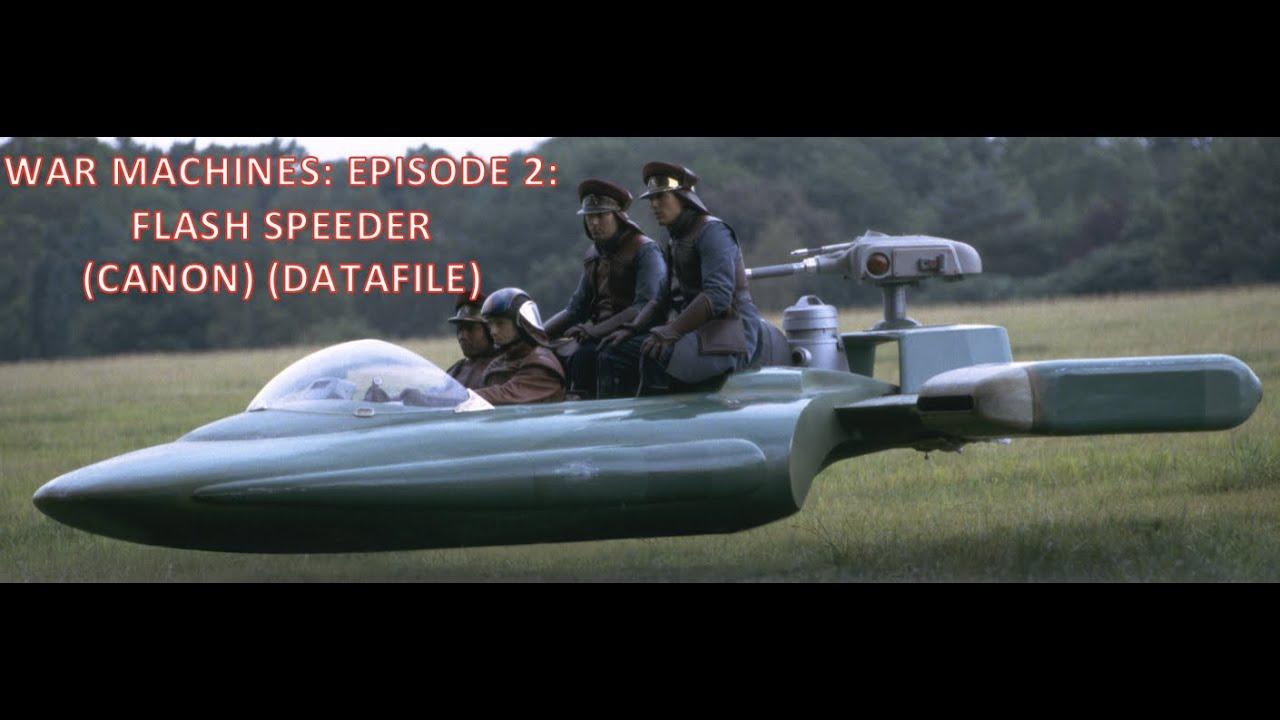 War Machines EP 2: Flash Speeder (Canon) (Datafile)