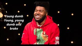 Baixar Khalid - Young Dumb & Broke lyrics