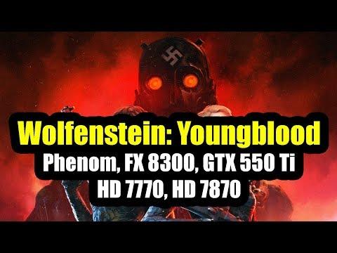 Wolfenstein: Youngblood на слабом ПК Phenom, FX 8300, GTX 550 Ti, HD 7770, HD 7870