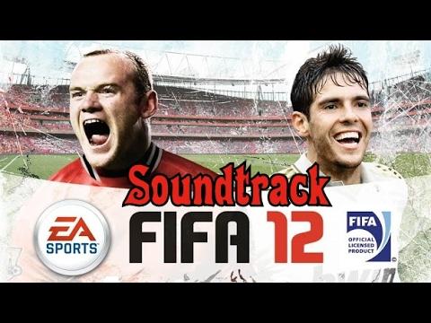 FIFA 12 Soundtrack - High Quality