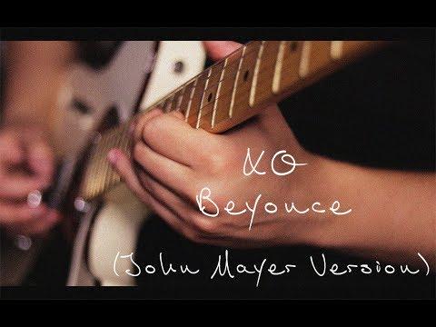 XO - Beyonce (John Mayer Cover) //SWTMLK