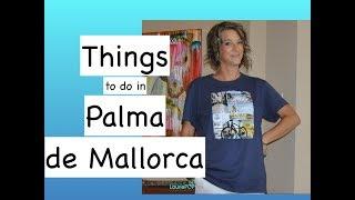 Things to Do in Palma de Mallorca Spain Majorca Cruise Stop