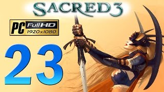 Sacred 3 PC Walkthrough - Part 23 Greyveil / Legend Difficulty / Gameplay 1080p