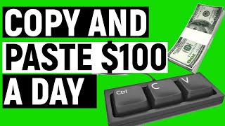 MAKE $100+ PER DAY WITH COPY & PASTE (Easy Money)