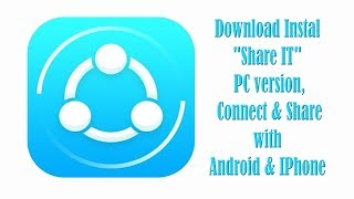 Gambar cover Download Install SHARE IT PC version, Connect  Share with Android IPhone