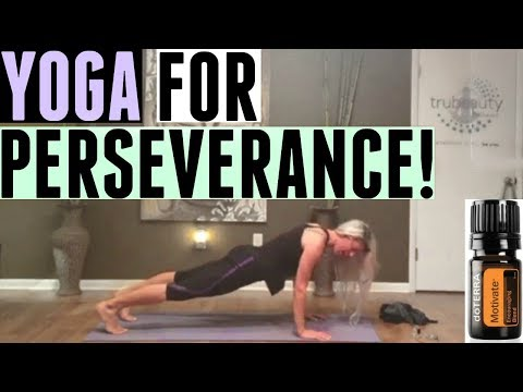 YOGA FOR PERSEVERANCE!
