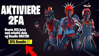 AKTIVIERE 2FA for the FREE SKINS BUNDLE in Fortnite... *NEW*