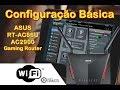 📶 Configuração Básica do ASUS RT-AC86U AC2900 Dual Band Gigabit WiFi Gaming Router