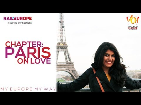 Chapter: Paris On Love | My Europe, My Way | World Culture Network | ft. Parampara Patil Hashmi