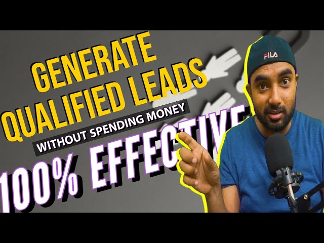 How To Generate Leads | Without Spending Money | 100% Effective