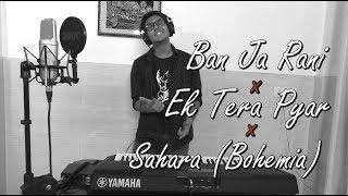 Ban Ja Rani × Ek Tera Pyar × Sahara [Bohemia]   Punjabi Mashup Cover By Puneet Maini 2018   4K