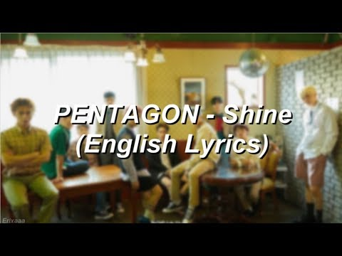 PENTAGON - Shine (English Lyrics)