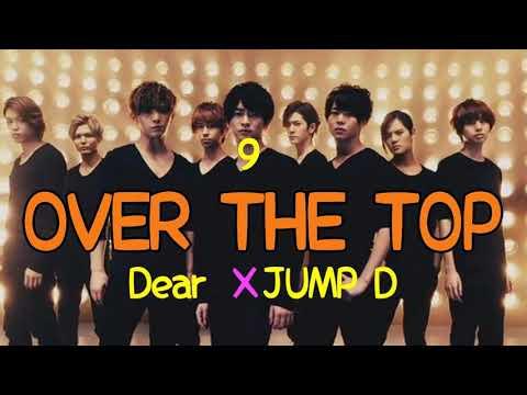Hey! Say! Jump - Over The Top (Cover by Dear9 & JUMP!D)