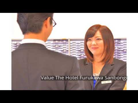 Value The Hotel Furukawa Sanbongi