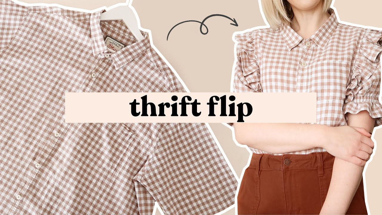 Up-Cycling An Outfit From My Thrift Finds   Thrift Flip #4