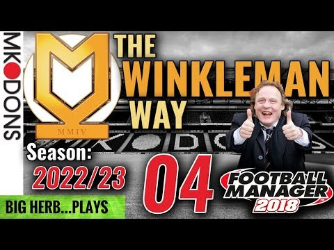 FM18 MK Dons Let's Play S6 Ep4  - ANOTHER BIG CHALLENGE!! Chelsea & West Ham - Football Manager 2018