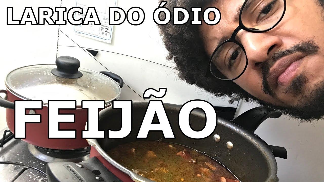 FEIJÃO GORDUROSÃO - LARICA DO ÓDIO #32