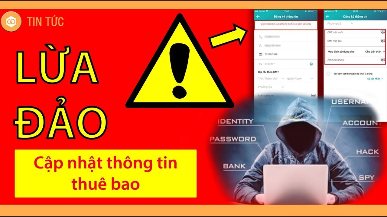 Bổ sung cập nhật thông tin thuê bao: Lừa đảo hoành hành, thủ đoạn tinh vi - YouTube