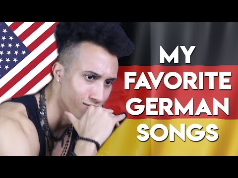 MY FAVORITE GERMAN SONGS EVER (As An American)