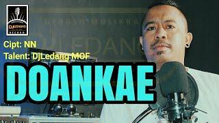 DJLedang MOF - Doankae [OFFICIAL]