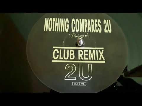 2U – Nothing Compares 2U (Club Remix)