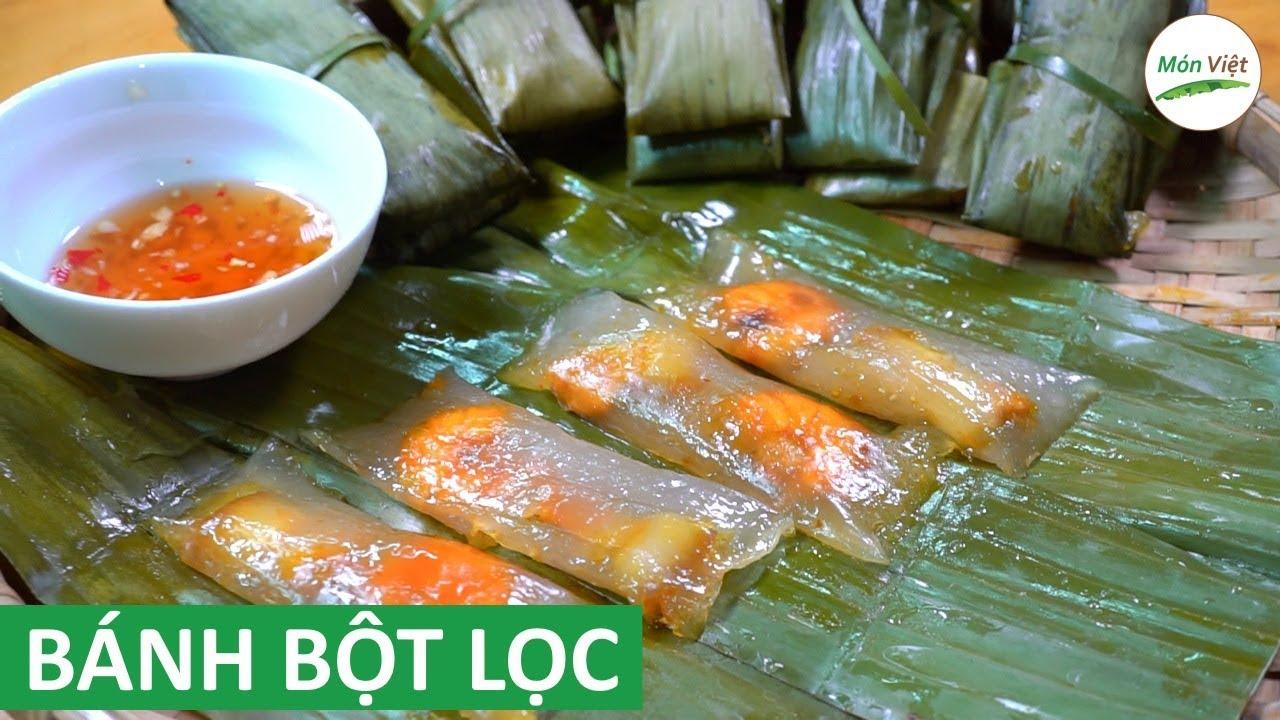 Cách làm Bánh Bột Lọc Huế gói lá chuối dai mềm trong vắt   Món Việt Channel