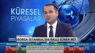 21.07.2017 - Bloomberg HT - Küresel Piyasalar - Araştırma Müdürü Dr. Tuğberk Çitilci