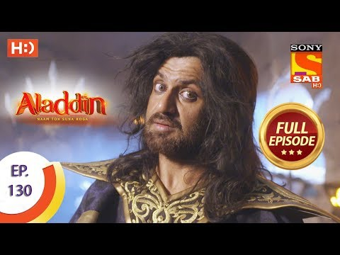 Aladdin - Ep 130 - Full Episode - 13th February, 2019