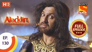 Aladdin - Ep 130 - Full Episode - 13th February, 2019