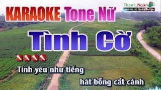 Tình Cờ Karaoke   Tone Nữ - Nhạc Sống Thanh Ngân