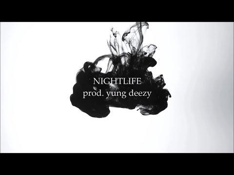 NIGHTLIFE prod yung deezy  EPIC LIT Type Beat  sick trap  rap  swag hip hop instrumental 2017