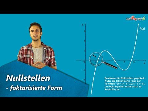 Nullstellen (faktorisierte Form) - graphisch ablesen und berechnen - ganzrationale Funktion