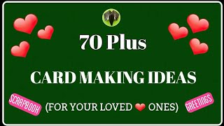 70 Plus DIY Card making Ideas for your Loved ones - Scrapbook | Greetings | Photo Card - 775