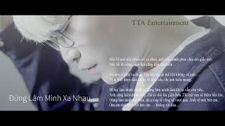 Đừng Làm Mình Xa Nhau - Trịnh Thiên Ân