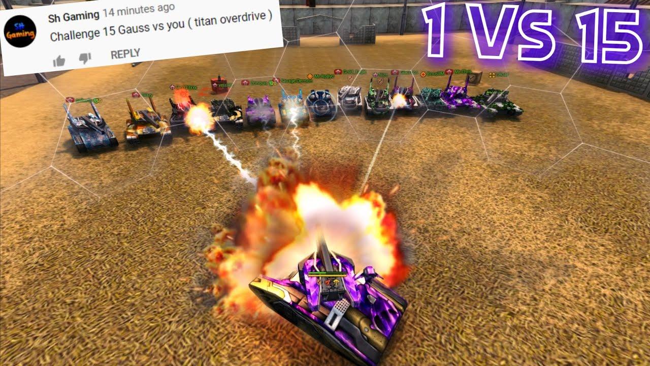 15 Gauss Vs 1 Titan?! Challenges Video #73 - Tanki Online!