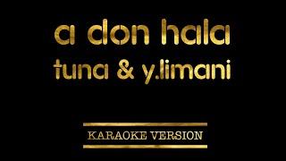 Tuna Ft. Ylli Limani A don hala Karaoke Version.mp3