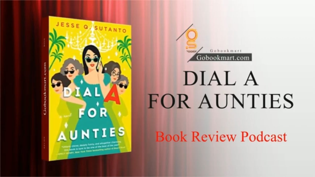 Dial A for Aunties | Book By Jesse Q. Sutanto Is a Comical and Heartfelt Rom-com Debut Novel |