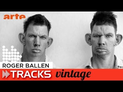 Roger Ballen  - Tracks ARTE