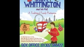 Dick Whittington & His Cat Promo Dec-Jan 2013 @ The Doncaster Little Theatre