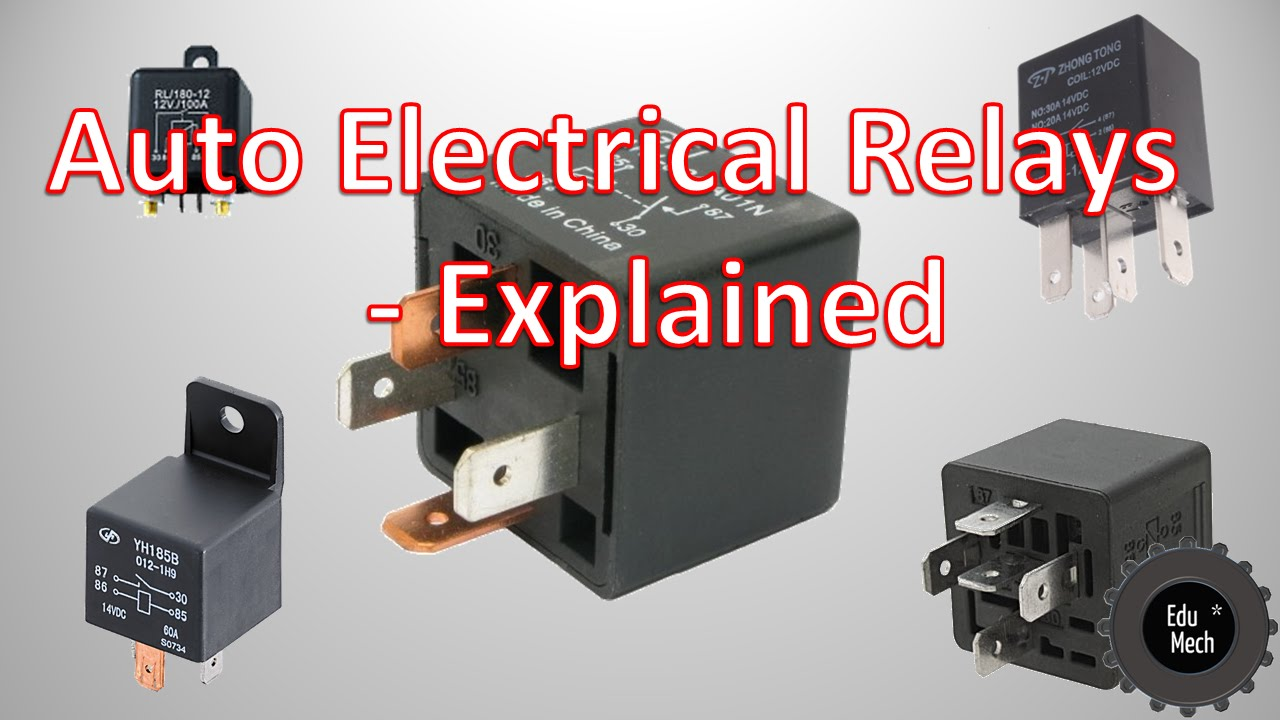 auto electrical relays explained - how they work and where they're used  -  youtube