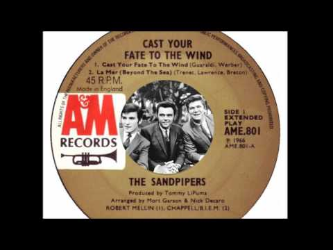 The Sandpipers - Cast Your Fate To The Wind (1966)