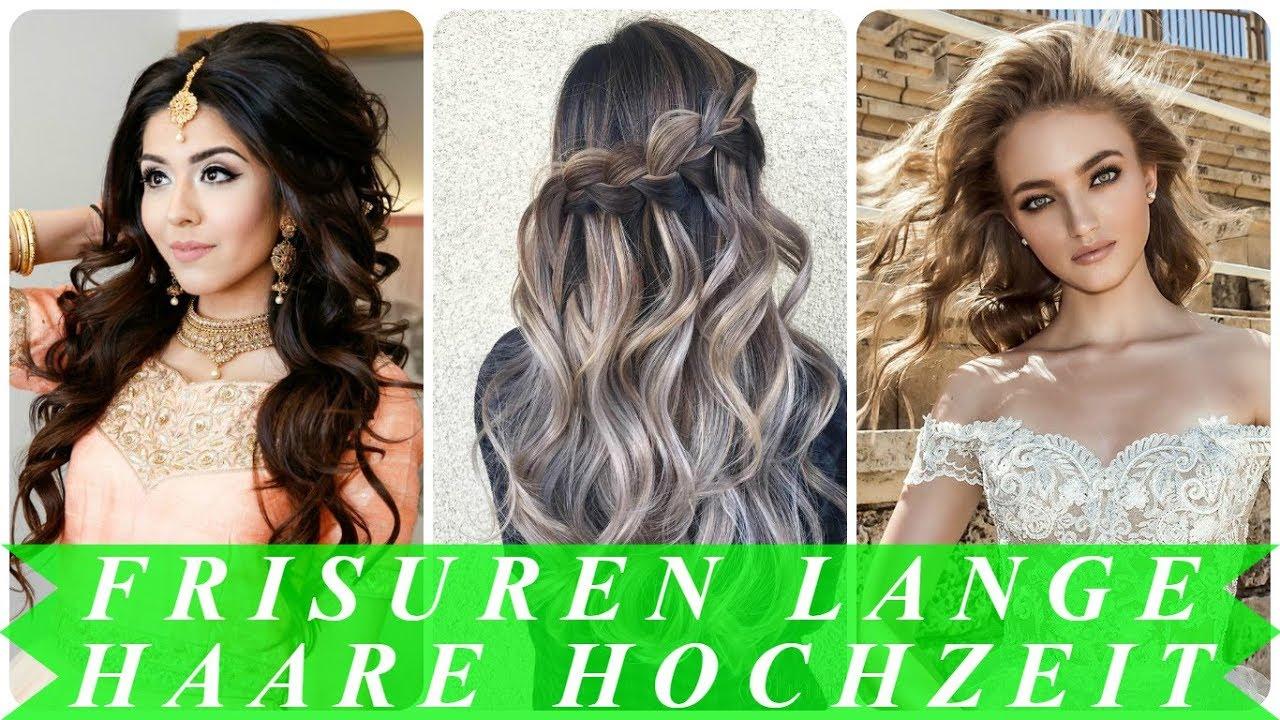 Schicke Hochzeitsfrisuren Fur Lange Haare 2018 Youtube