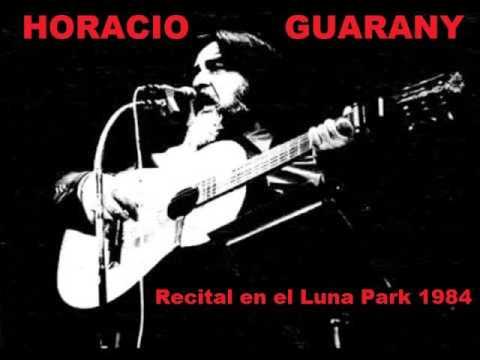 Horacio Guarany - Recital en el Luna Park (1984)
