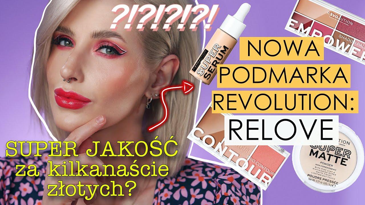 HITY czy PORAŻKI?😲- Cały makijaż NOWĄ marką RELOVE- Kosmetyki za kilkadziesiąt złotych!💰-WARTO?